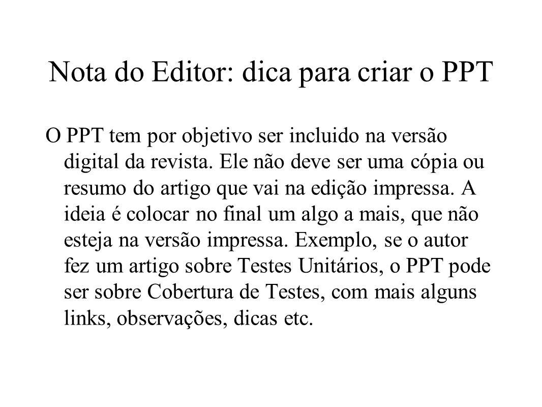 Nota do Editor: dica para criar o PPT