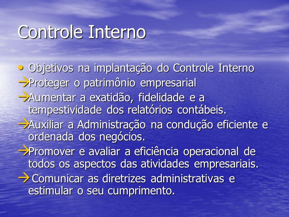 Controle Interno Objetivos na implantação do Controle Interno