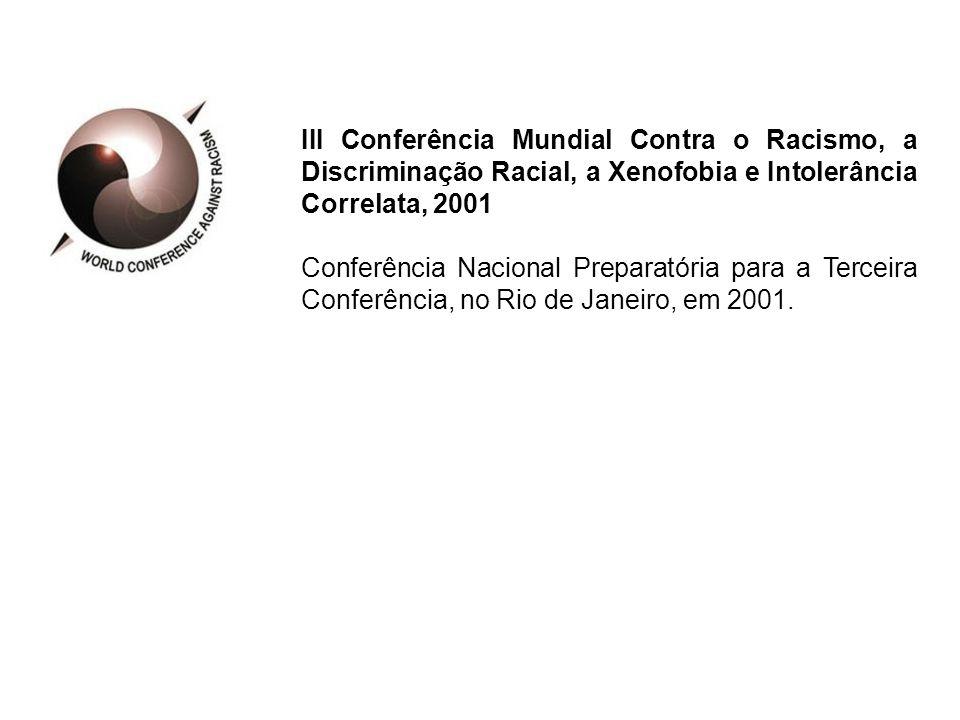III Conferência Mundial Contra o Racismo, a Discriminação Racial, a Xenofobia e Intolerância Correlata, 2001
