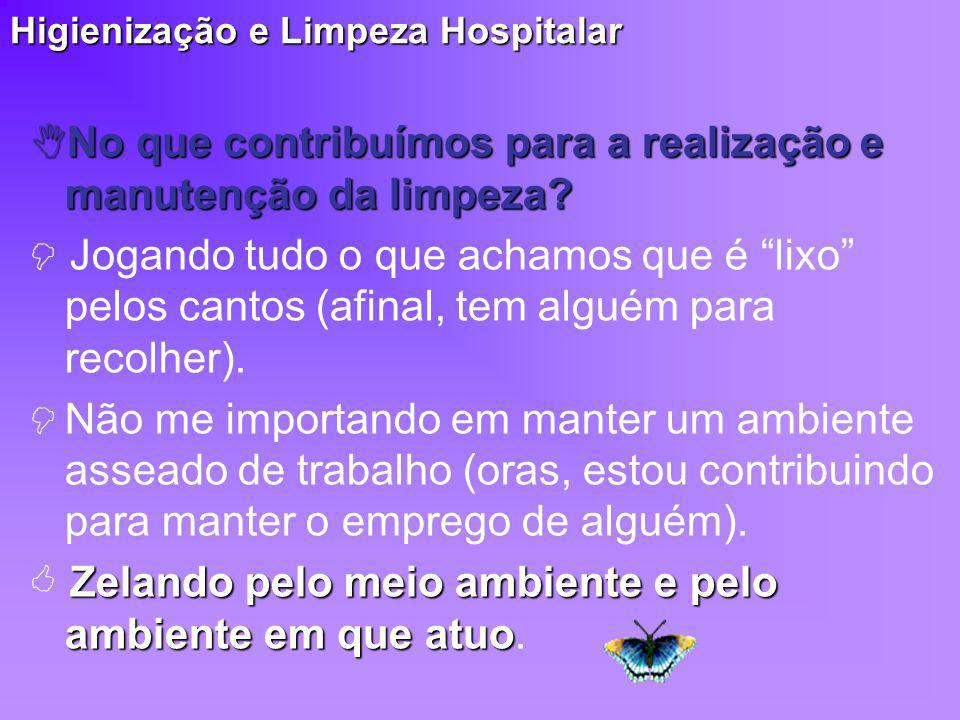 Higienização e Limpeza Hospitalar