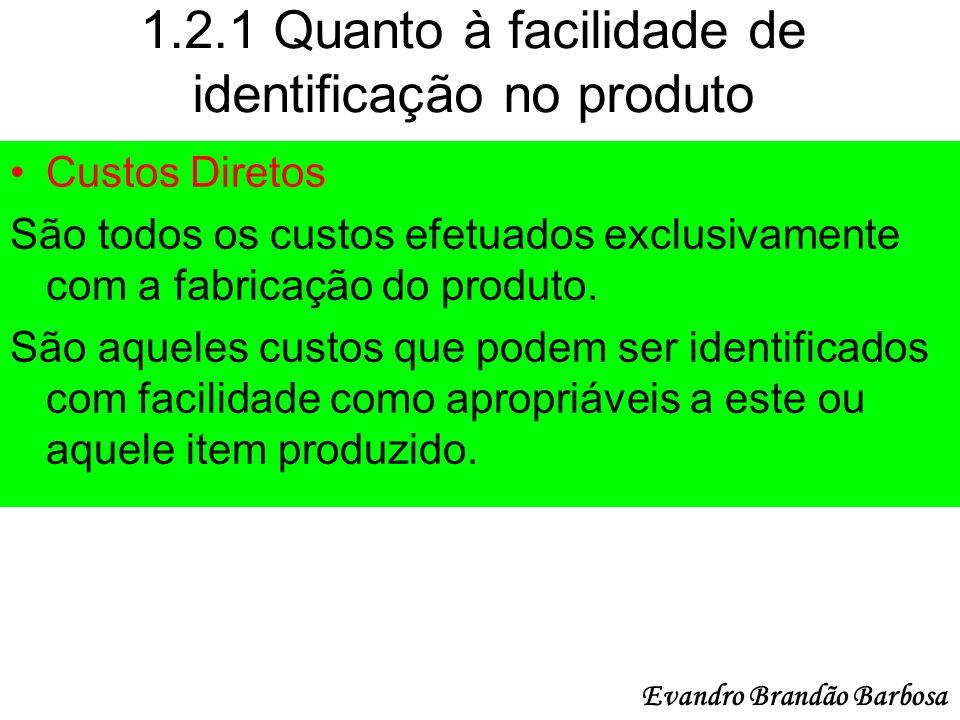 1.2.1 Quanto à facilidade de identificação no produto