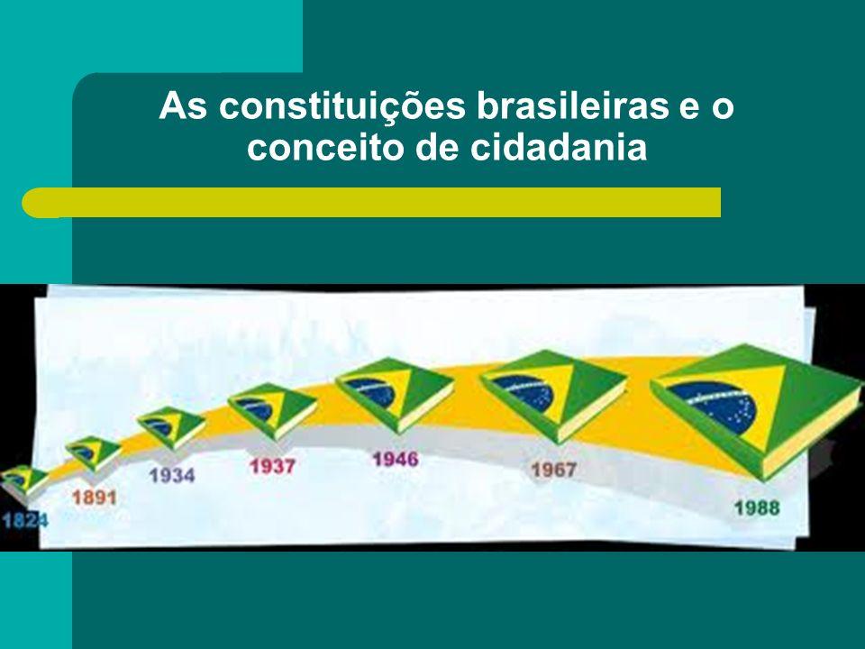 As constituições brasileiras e o conceito de cidadania