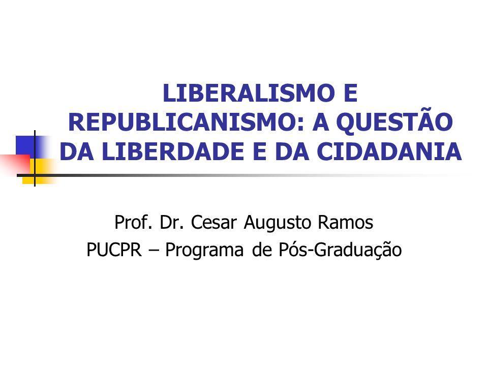 LIBERALISMO E REPUBLICANISMO: A QUESTÃO DA LIBERDADE E DA CIDADANIA