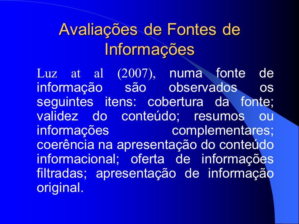 Avaliações de Fontes de Informações