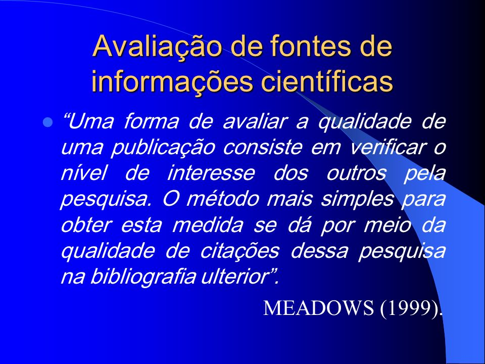 Avaliação de fontes de informações científicas