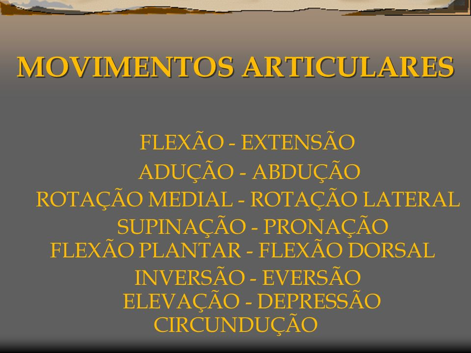 MOVIMENTOS ARTICULARES