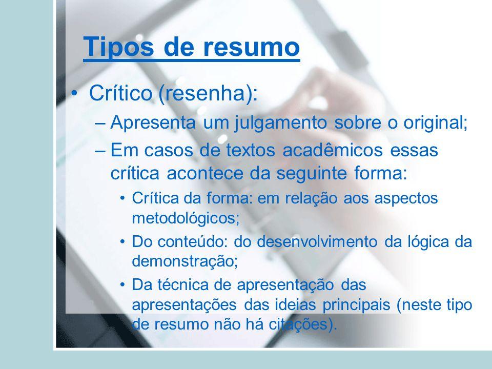 Tipos de resumo Crítico (resenha):