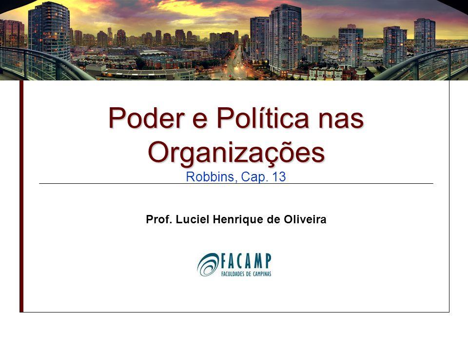 Poder e Política nas Organizações Robbins, Cap. 13
