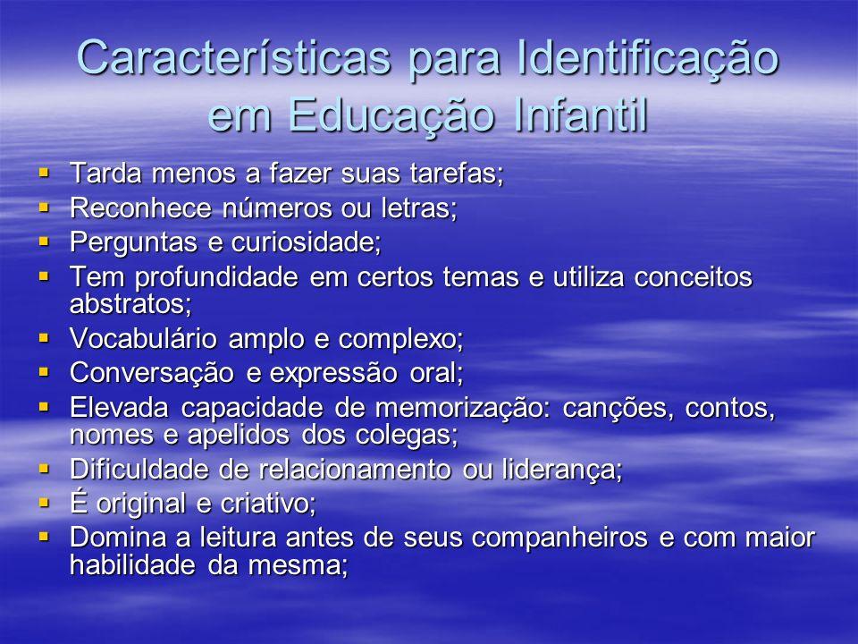 Características para Identificação em Educação Infantil