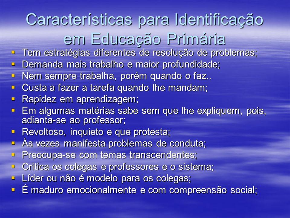 Características para Identificação em Educação Primária