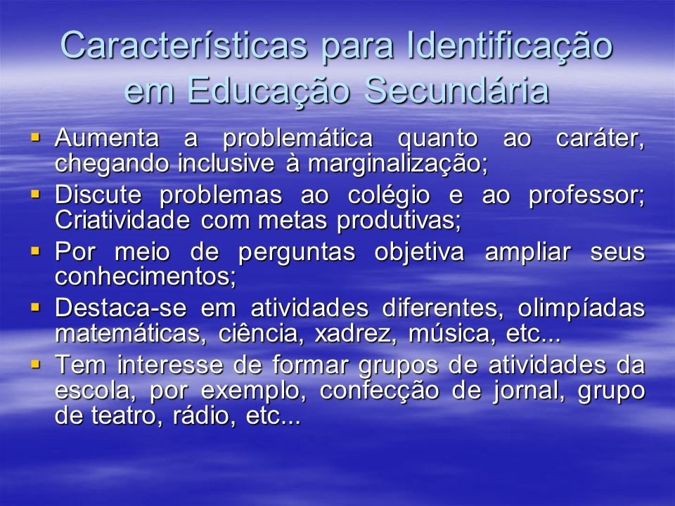 Características para Identificação em Educação Secundária