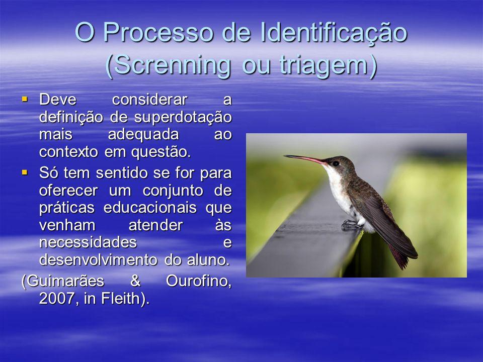 O Processo de Identificação (Screnning ou triagem)