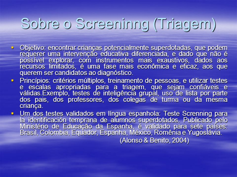 Sobre o Screeninng (Triagem)