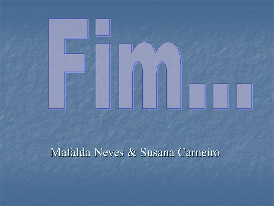 Mafalda Neves & Susana Carneiro