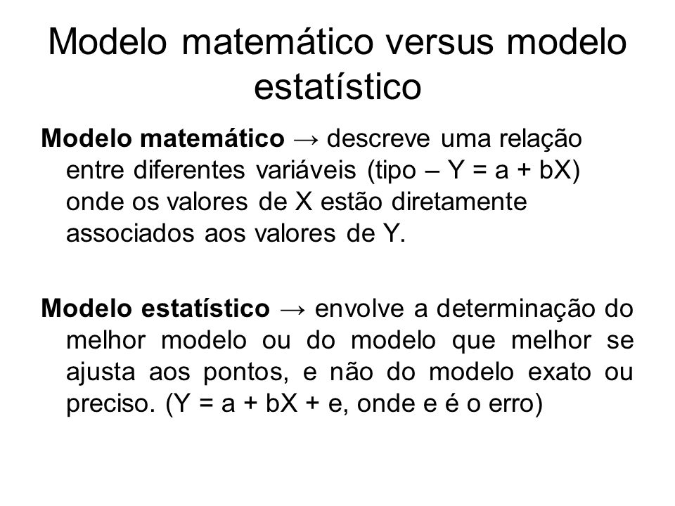 Modelo matemático versus modelo estatístico