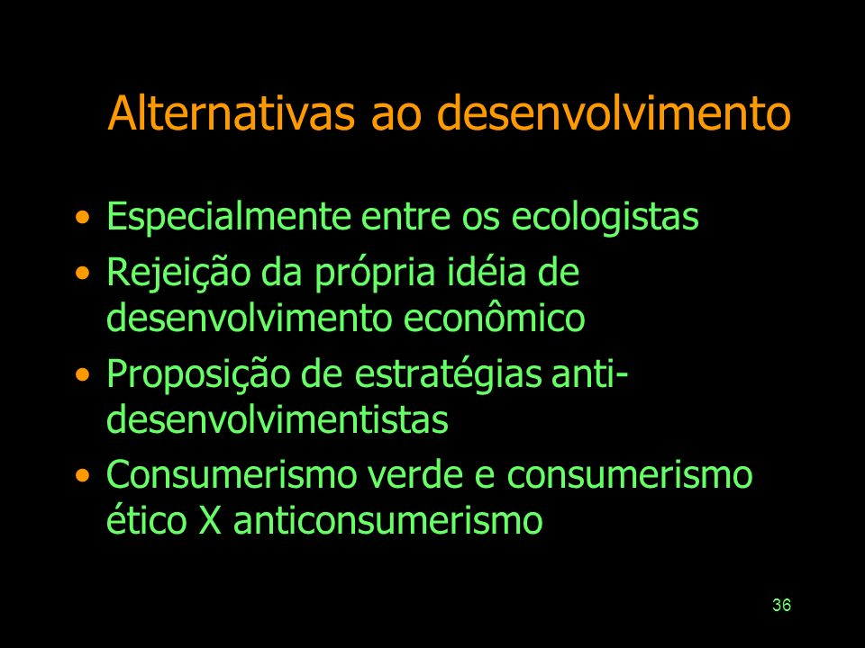 Alternativas ao desenvolvimento
