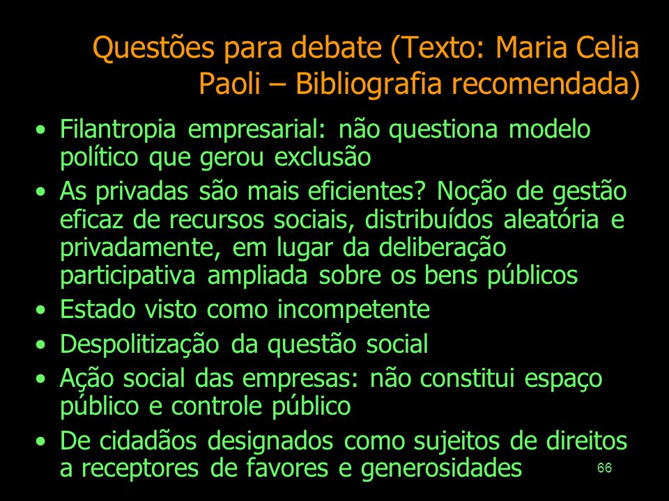 Questões para debate (Texto: Maria Celia Paoli – Bibliografia recomendada)