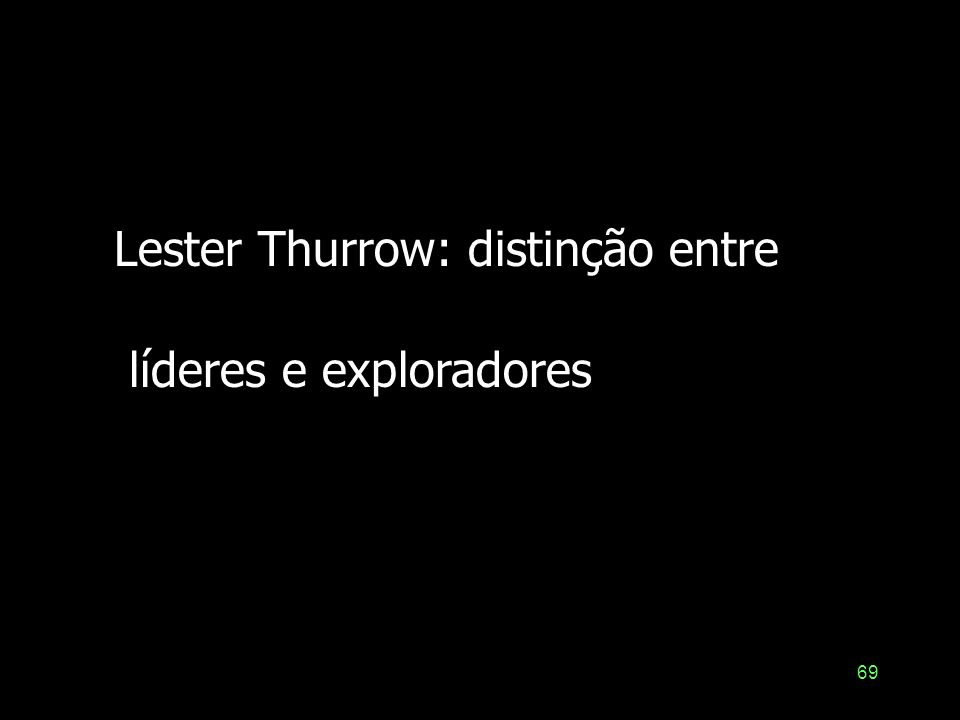 Lester Thurrow: distinção entre
