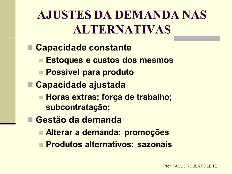 AJUSTES DA DEMANDA NAS ALTERNATIVAS
