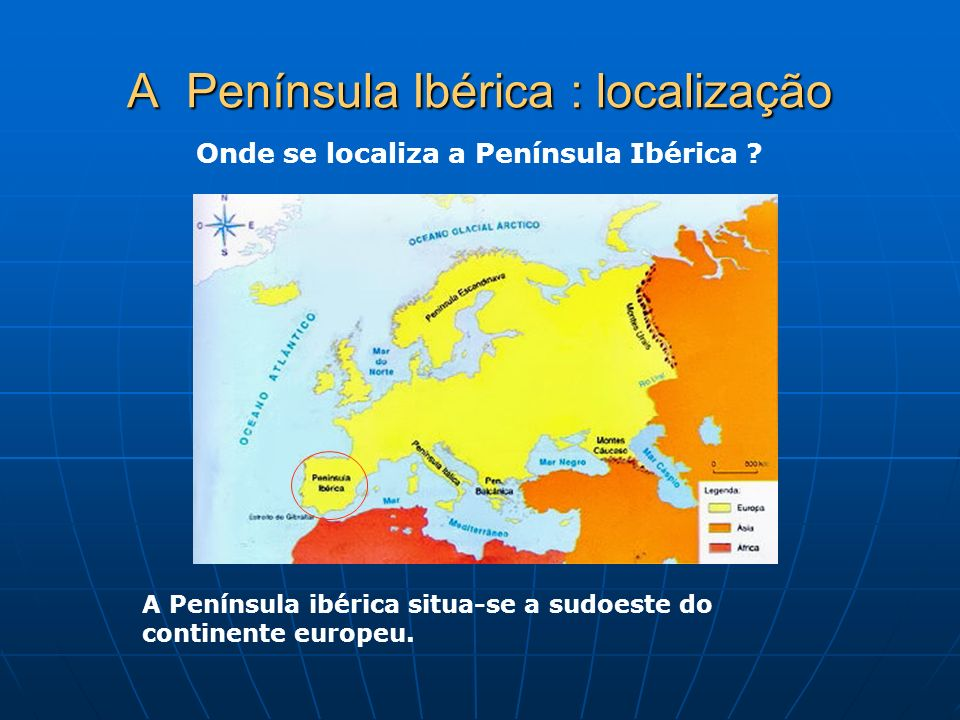 A Península Ibérica : localização