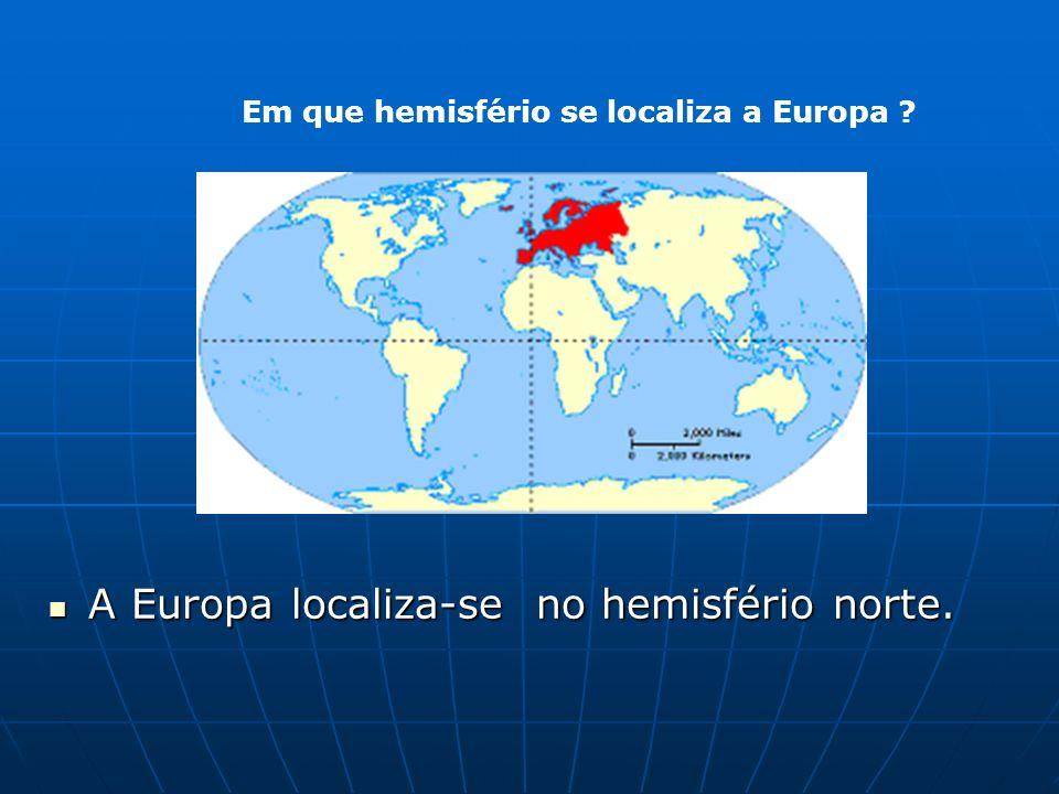 Em que hemisfério se localiza a Europa