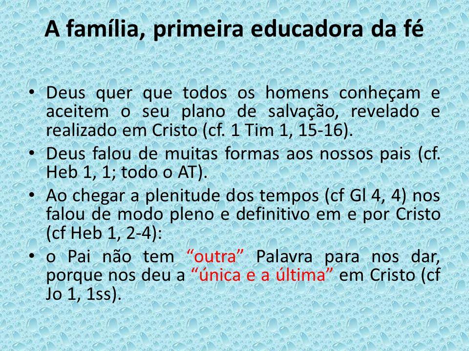 A família, primeira educadora da fé