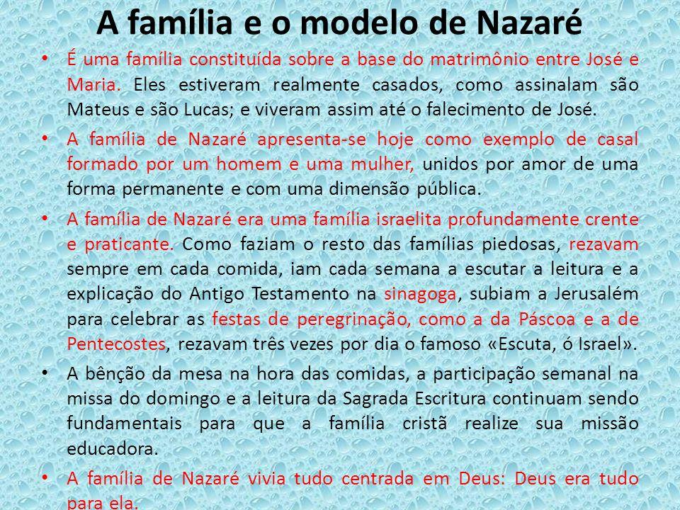 A família e o modelo de Nazaré