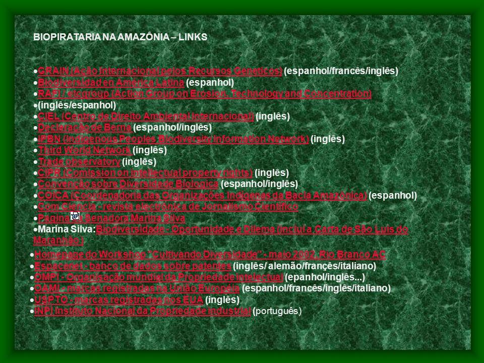 BIOPIRATARIA NA AMAZÔNIA – LINKS