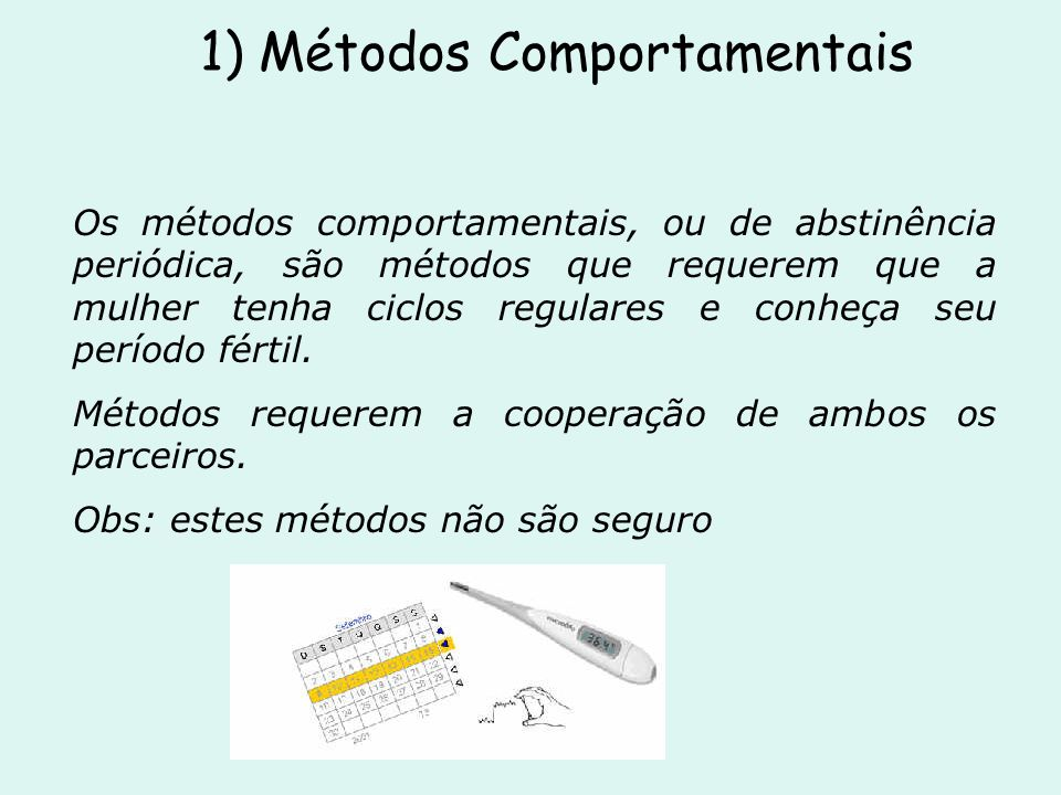 1) Métodos Comportamentais