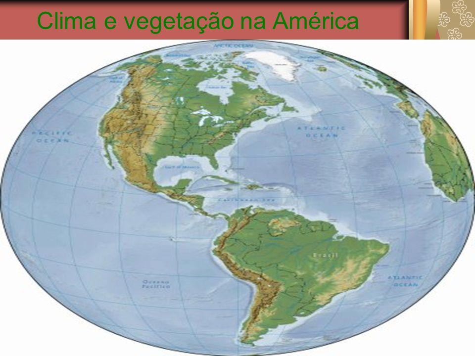 Clima e vegetação na América