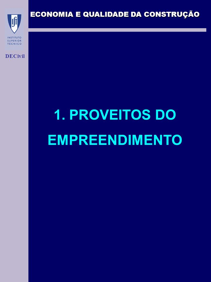 1. PROVEITOS DO EMPREENDIMENTO