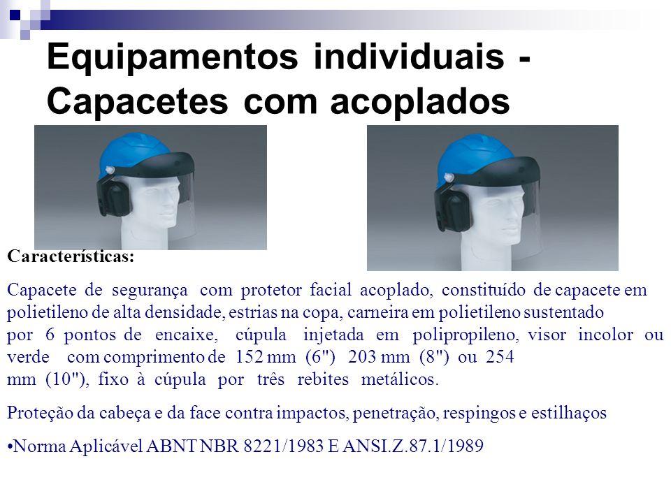 Equipamentos individuais - Capacetes com acoplados