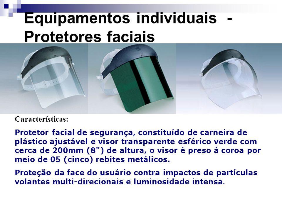 Equipamentos individuais - Protetores faciais