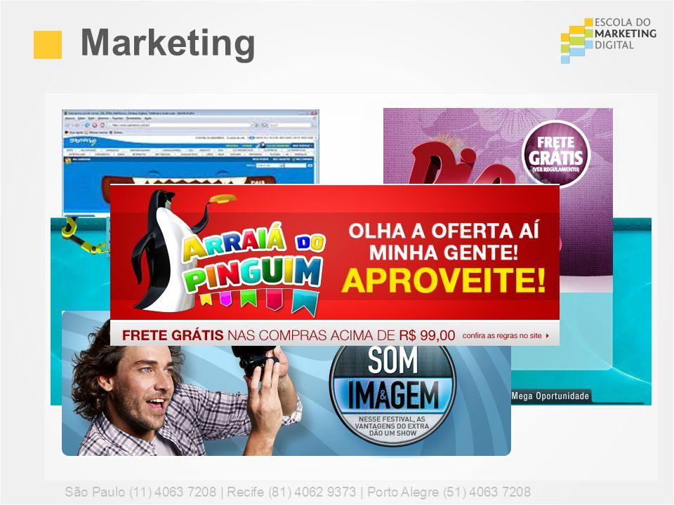 Marketing São Paulo (11) 4063 7208 | Recife (81) 4062 9373 | Porto Alegre (51) 4063 7208 100