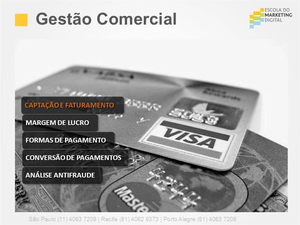 Gestão Comercial CAPTAÇÃO E FATURAMENTO MARGEM DE LUCRO