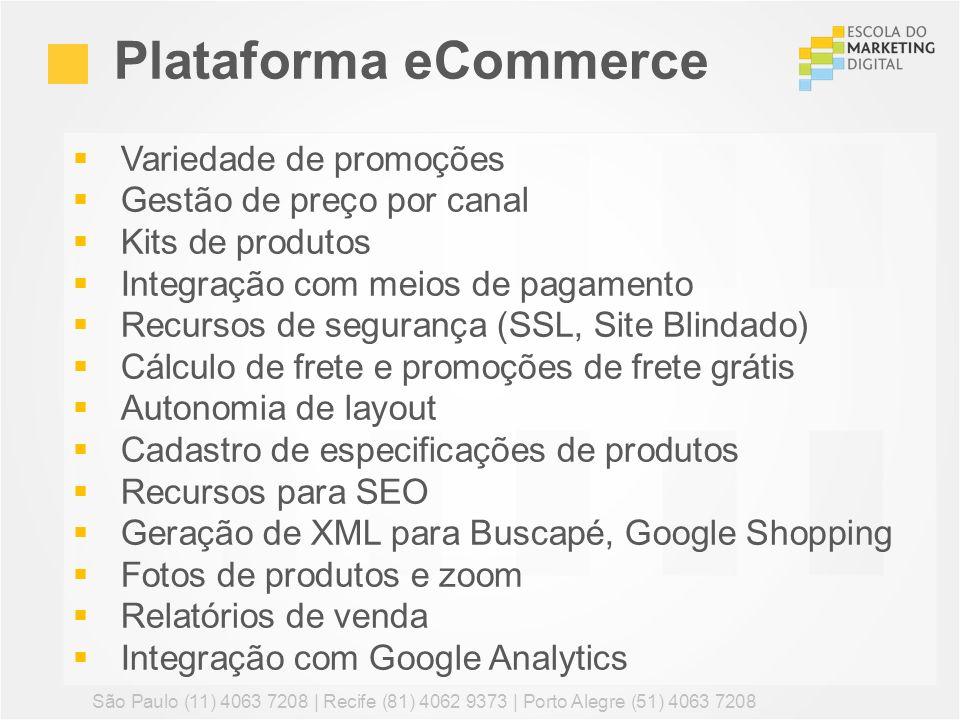 Plataforma eCommerce Variedade de promoções Gestão de preço por canal