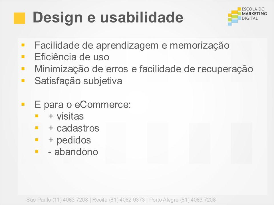 Design e usabilidade Facilidade de aprendizagem e memorização