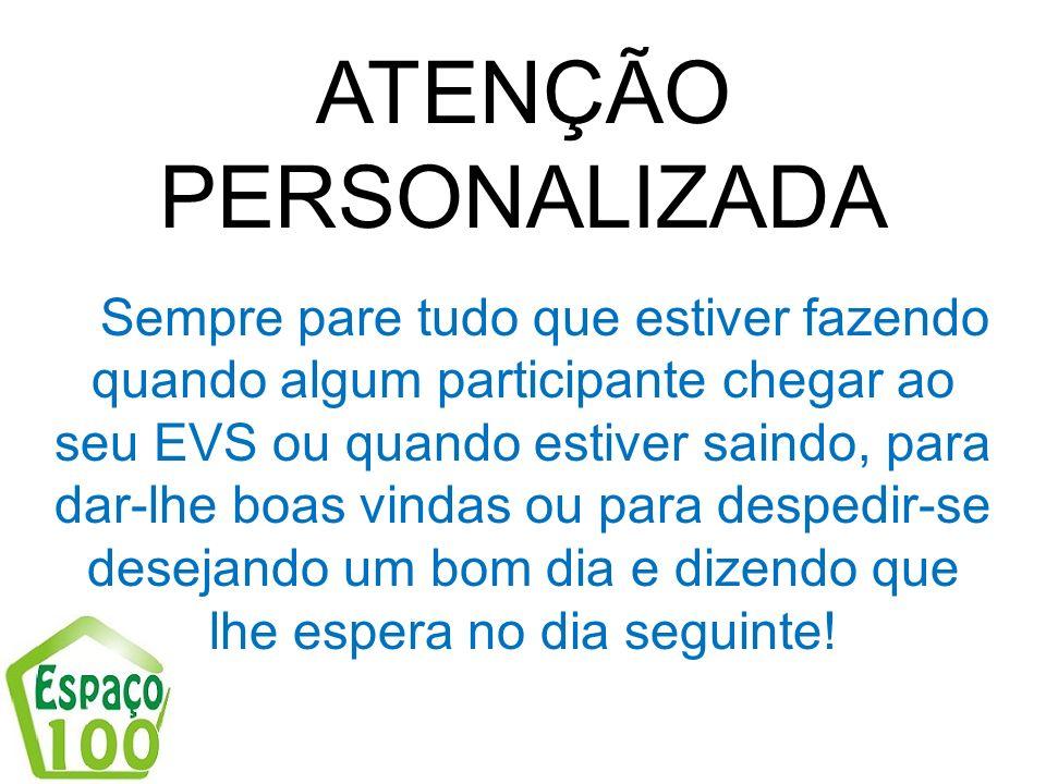 ATENÇÃO PERSONALIZADA