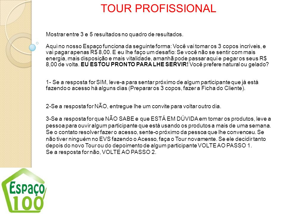 TOUR PROFISSIONAL Mostrar entre 3 e 5 resultados no quadro de resultados.