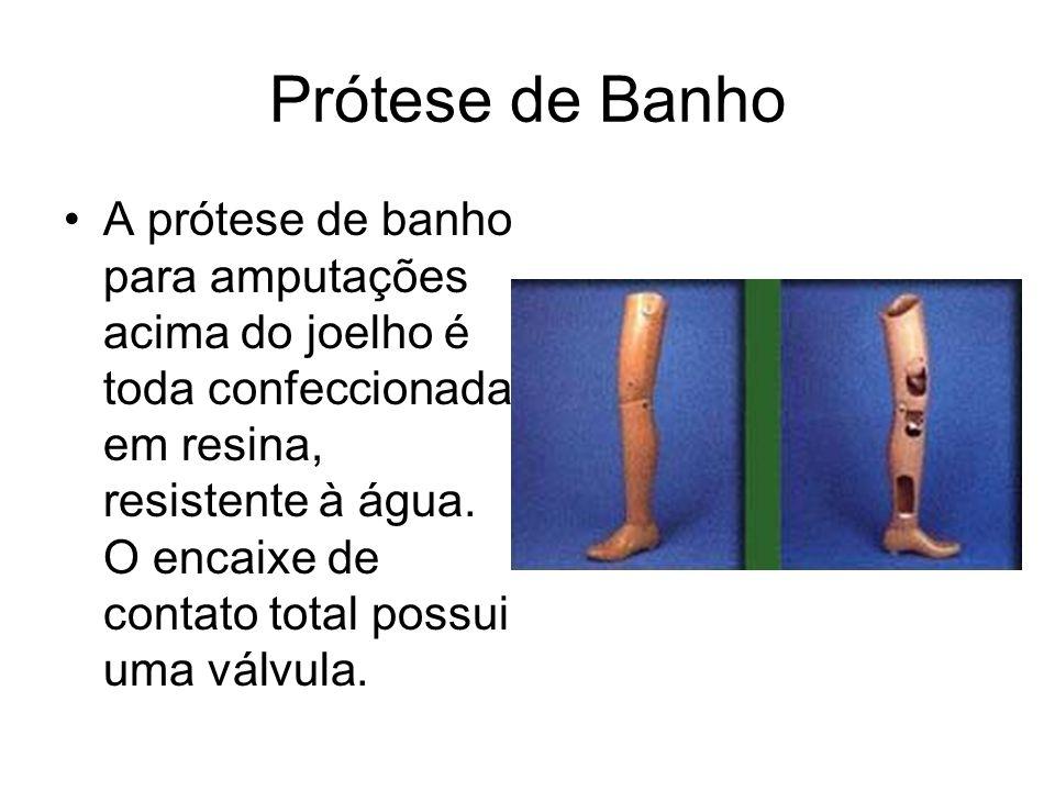 Prótese de Banho