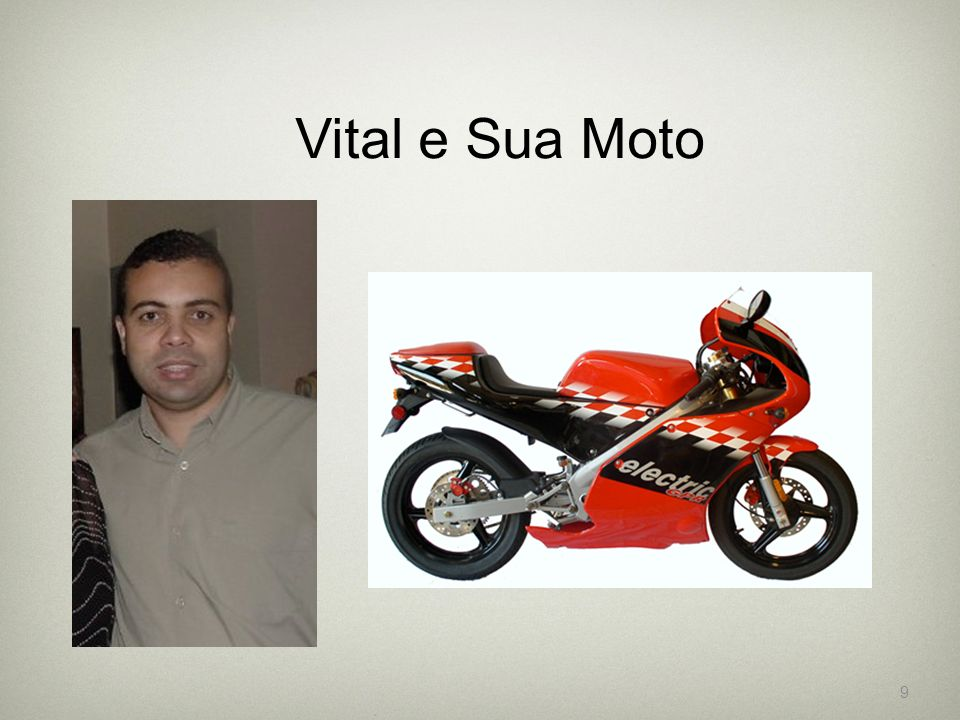 Vital e Sua Moto 9