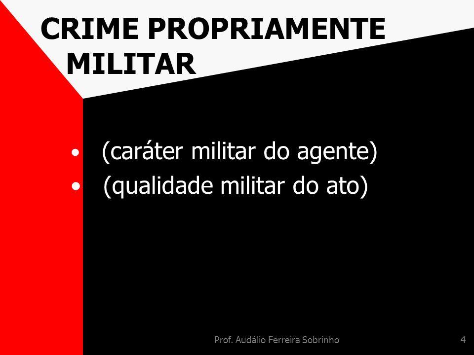 CRIME PROPRIAMENTE MILITAR