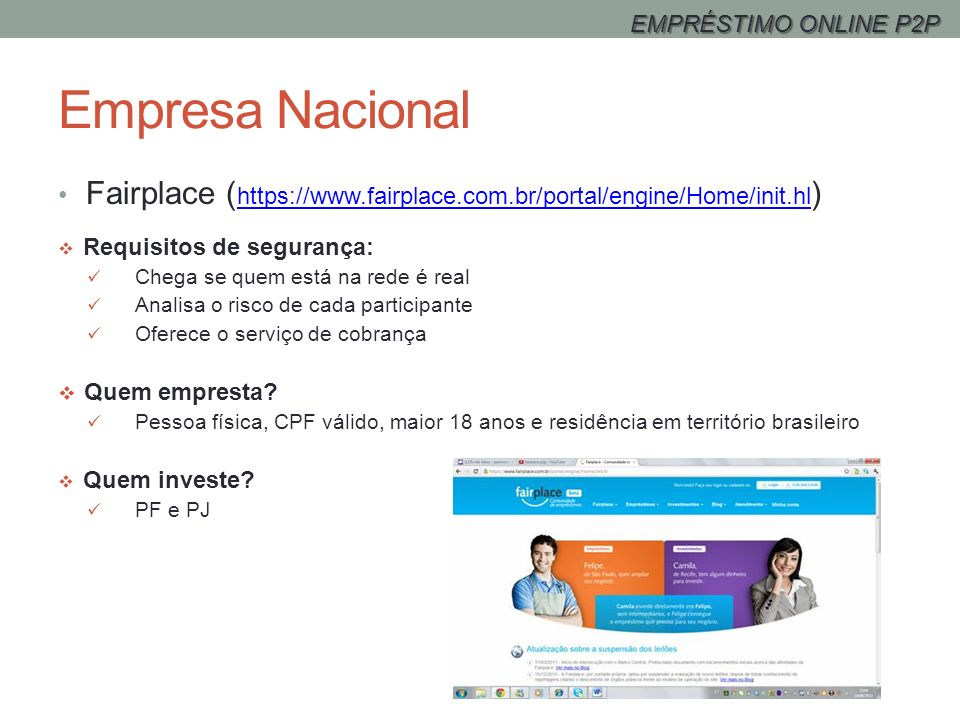 EMPRÉSTIMO ONLINE P2P Empresa Nacional. Fairplace (https://www.fairplace.com.br/portal/engine/Home/init.hl)