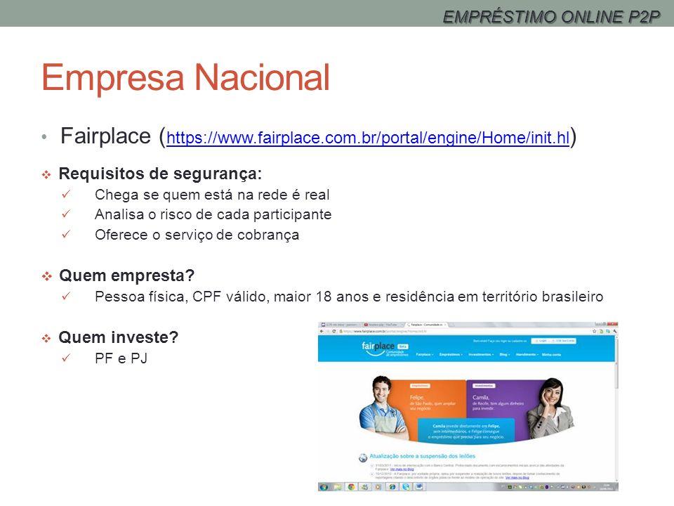 EMPRÉSTIMO ONLINE P2PEmpresa Nacional. Fairplace (https://www.fairplace.com.br/portal/engine/Home/init.hl)