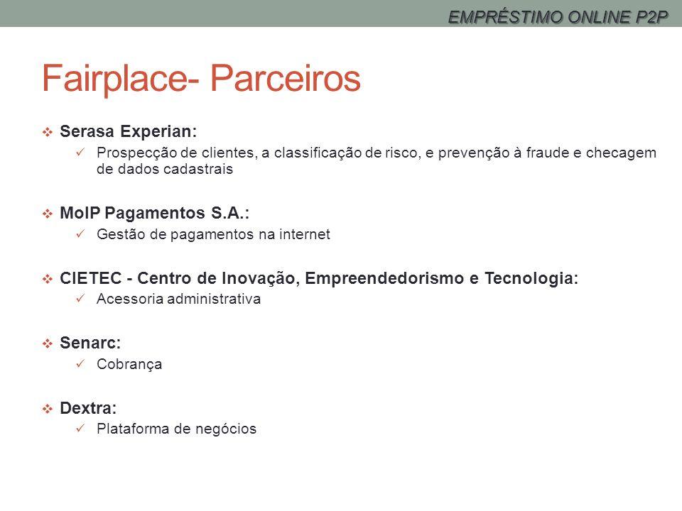 Fairplace- Parceiros EMPRÉSTIMO ONLINE P2P Serasa Experian: