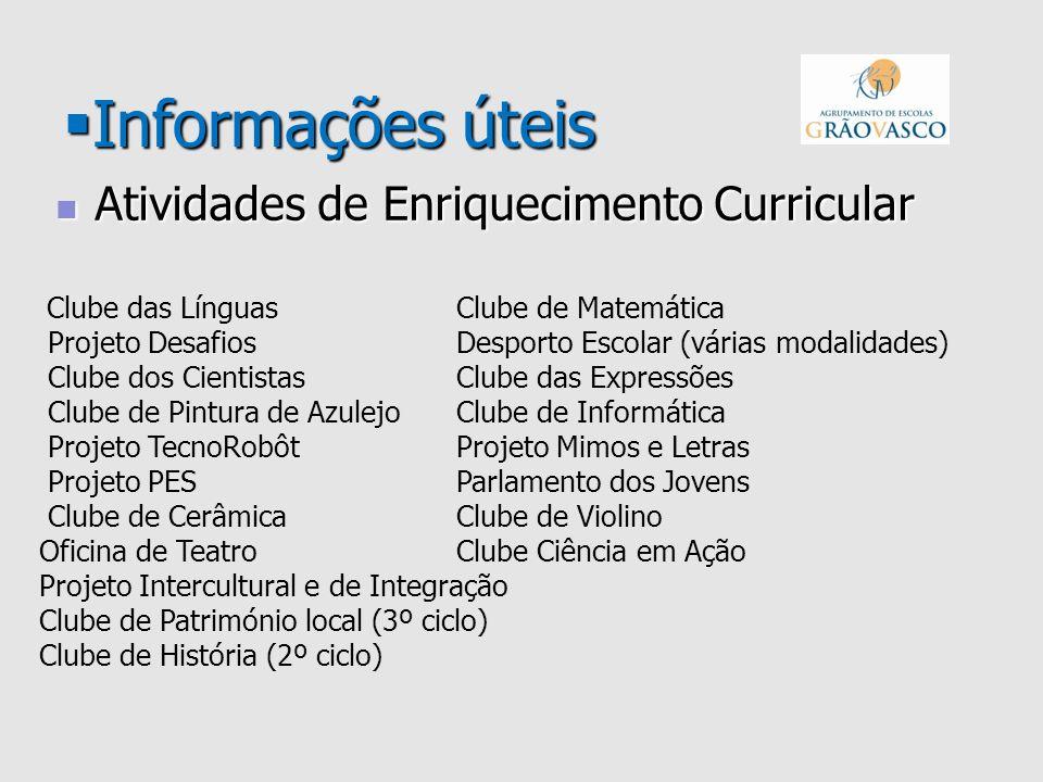 Informações úteis Atividades de Enriquecimento Curricular