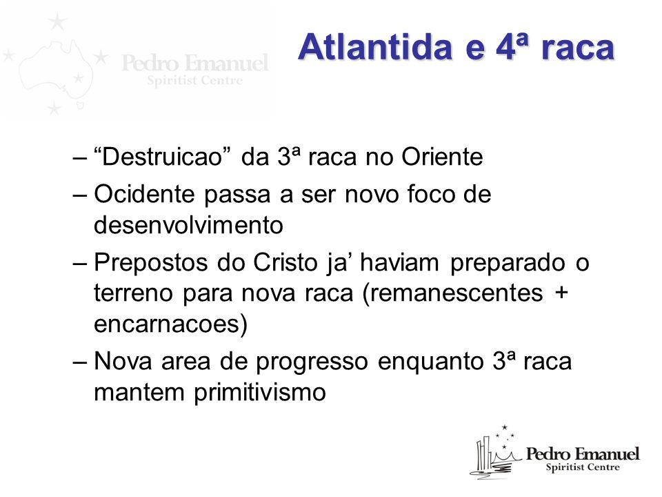 Atlantida e 4ª raca Destruicao da 3ª raca no Oriente
