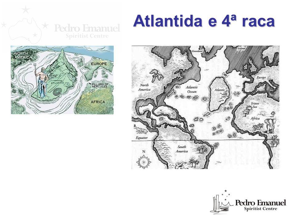Atlantida e 4ª raca
