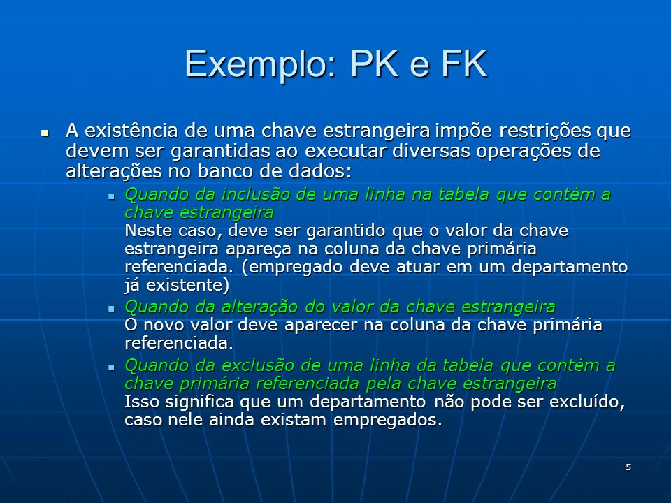 Exemplo: PK e FK