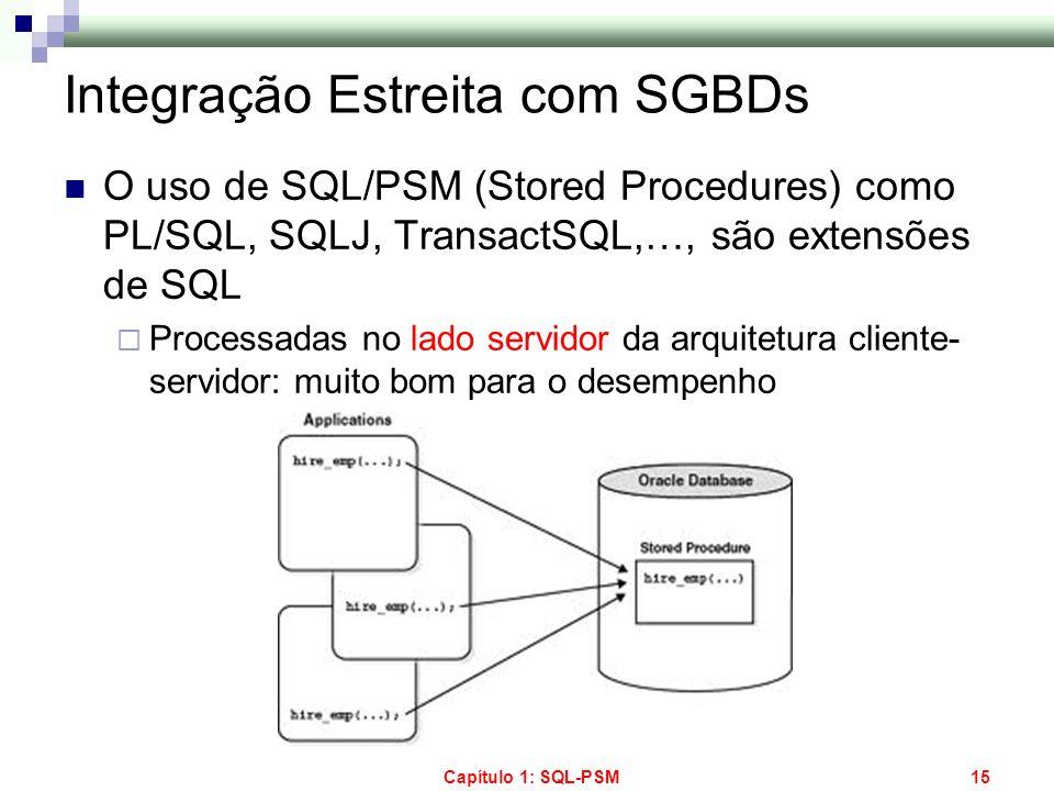 Integração Estreita com SGBDs